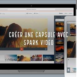 Créer une capsule avec Spark video