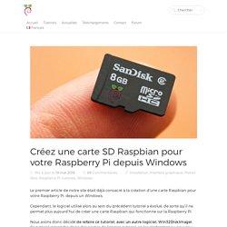 Créer une carte Raspbian pour votre Raspberry Pi