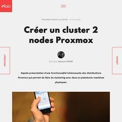 Créer un cluster 2 nodes Proxmox