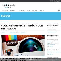 Créer des collages photo et vidéo pour Instagram