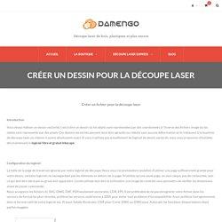 Créer un dessin pour la découpe laser