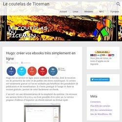 Hugo: créer vos ebooks très simplement en ligne