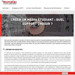 Créer un média étudiant : quel support choisir ?