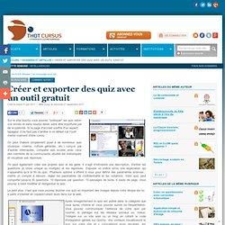 Créer et exporter des quiz avec un outil gratuit