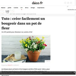 Tuto : créer facilement un bougeoir dans un pot de fleur