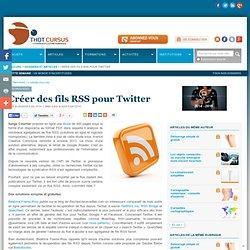 Créer des fils RSS pour Twitter