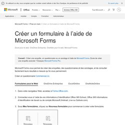 Créer un formulaire à l'aide de Microsoft Forms