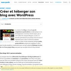 Créer et héberger son blog avec WordPress : Introduction