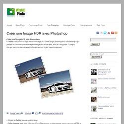 Créer une Image HDR avec Photoshop - tuto Photoshop