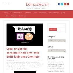 Créer un lien de consultation de bloc-note SANS login avec One Note