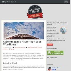 "Créer un menu ""stay-top"" sous Wordpress avec jQuery"