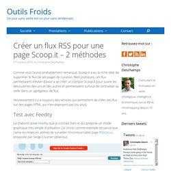Créer un flux RSS pour une page Scoop.it – 2 méthodes