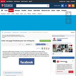 Créer une page Facebook pour son entreprise | CommentCaMarche