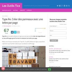 Type A4. Créer des panneaux avec une lettre par page – Les Outils Tice