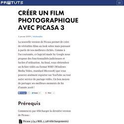Créer un film photographique avec Picasa 3