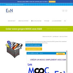 Créer un MOOC avec E&N [Tutoriel