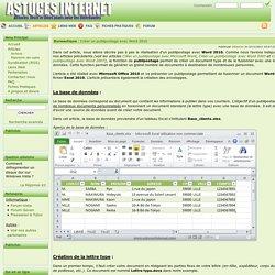 Créer un publipostage avec Word 2010 - Bureautique