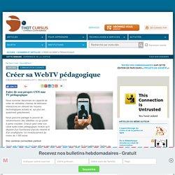 Créer sa WebTV pédagogique