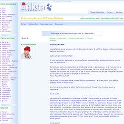 Créer un serveur FTP sous Debian