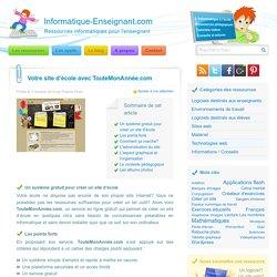 Créer un site d'école en toute simplicité avec TouteMonAnnée.com