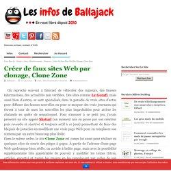 Créer de faux sites Web par clonage, Clone Zone
