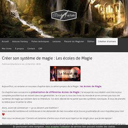 Créer son système de magie : Les écoles de Magie