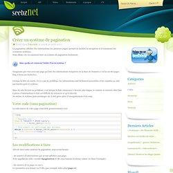 Créer un système de pagination - Seebz.net