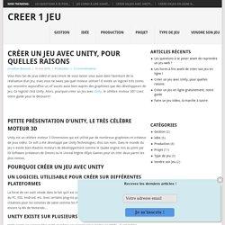 Créer un jeu avec Unity, pourquio? Créer1jeu.com