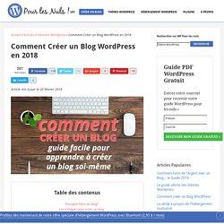 Créer un Blog WordPress (Février 2018) - Guide Pour Les Nuls