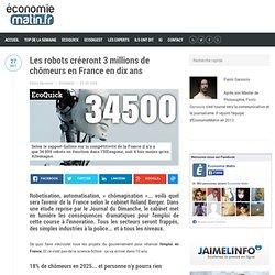 Les robots créeront 3 millions de chômeurs en France en dix ans