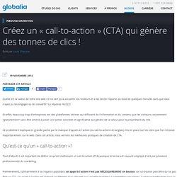 Créez un « call-to-action » (CTA) qui génère des tonnes de clics !