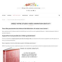 Créez votre studio vidéo/animation GRATUIT