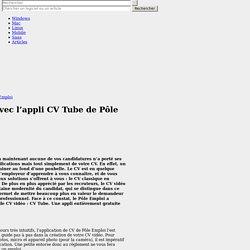 Créez un CV vidéo unique avec l'appli CV Tube de Pôle Emploi