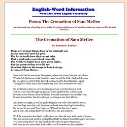 Poem: The Cremation of Sam McGee (an abnormal way of getting warm in the freezing conditions of a Canadian winter as expressed by Robert Service)