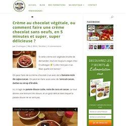 Crème au chocolat végétale