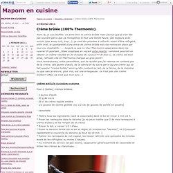 Crème brûlée (100% Thermomix) - Mapom en cuisine
