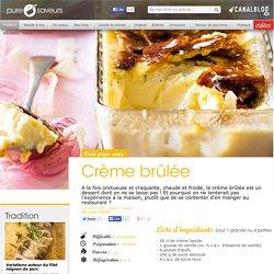 Crème brûlée pas à pas - Tradition