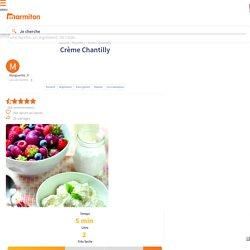 Crème Chantilly : Recette de Crème Chantilly