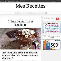 Crème de marron et chocolat