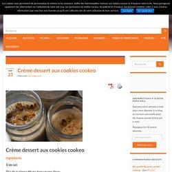 Crème dessert aux cookies cookeo -