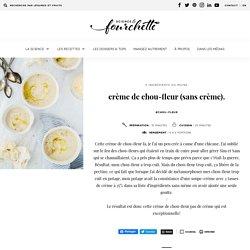 crème de chou-fleur (sans crème). - Science & Fourchette