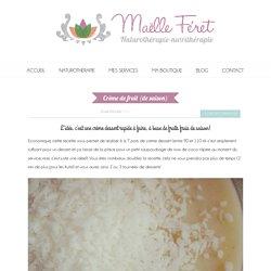 Crème de fruit (de saison) - Maëlle Feret