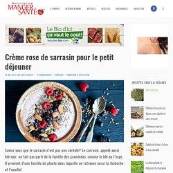 Crème rose de sarrasin pour le petit déjeuner