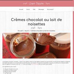 Crèmes chocolat au lait de noisettes