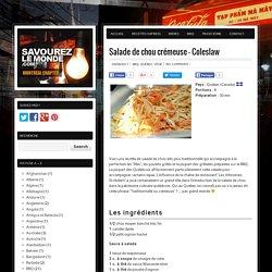 Salade de chou crémeuse – ColeslawSavourez le monde