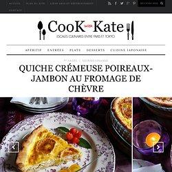Quiche Crémeuse Poireaux-Jambon au Fromage de Chèvre