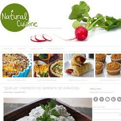"""Queijo"" Cremoso de Semente de Girassol - Natural Chef Cuisine"