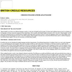 CREOLE ENGLISH AND BLACK ENGLISH