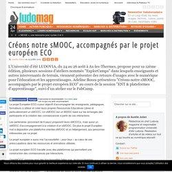 Créons notre sMOOC, accompagnés par le projet européen ECO