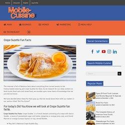 Crepe Suzette Fun Facts
